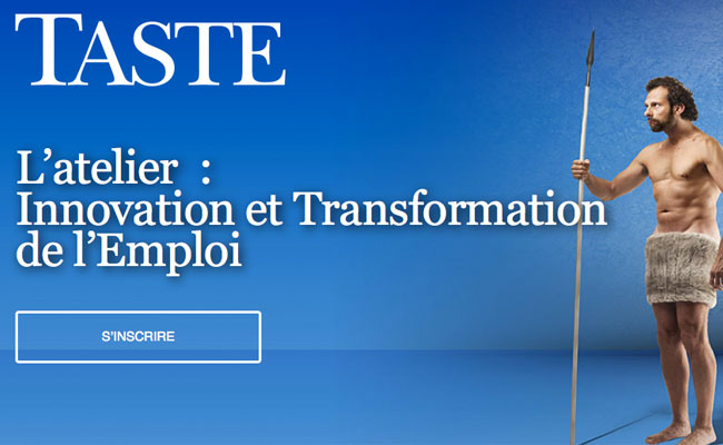 Photo de Atelier Taste sur l'Innovation et la transformation de l'Emploi