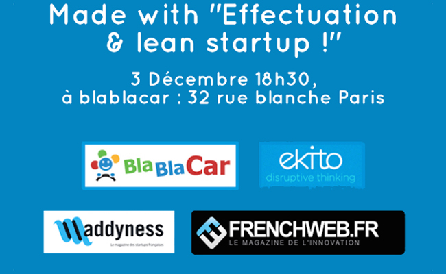 Photo de Made with «Effectuation & lean startup» !