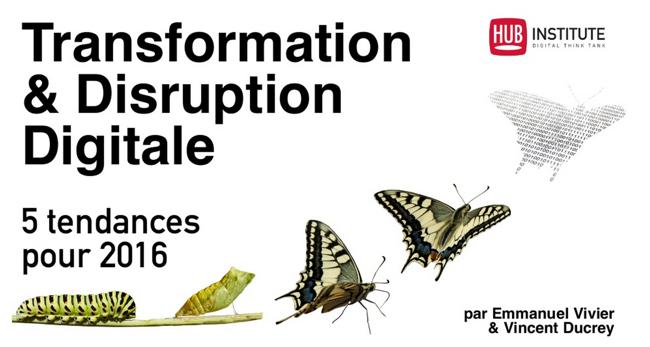 Photo de Transformation & Disruption Digitale – 5 tendances pour 2016
