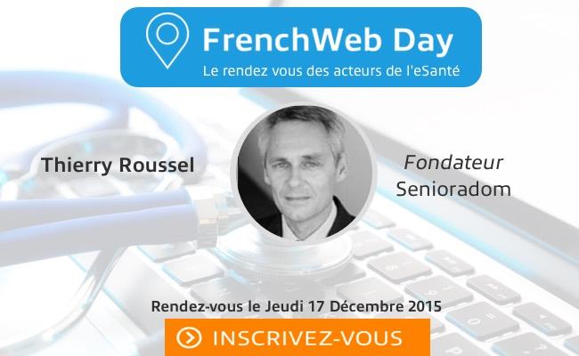 Photo de [FrenchWeb Day] Qui est Thierry Roussel?