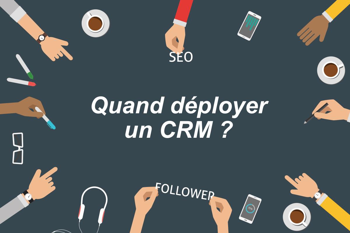 Photo de [Marketing] Quand déployer un CRM ?