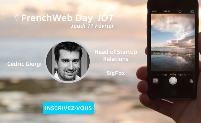 Photo de [Frenchweb Day IoT] Qui est Cédric Giorgi…?
