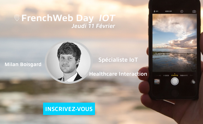 Photo de [Frenchweb Day IoT] Qui est Milan Boisgard?