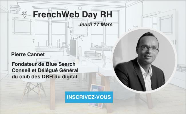 Photo de [Frenchweb Day RH] Pierre Cannet: «Identifier, recruter, fidéliser, et retenir les talents sont des enjeux forts en interne, comme en externe»