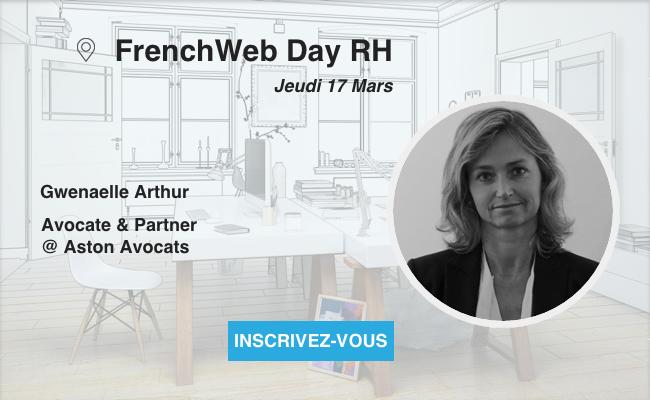 Photo de [Frenchweb Day RH] Gwenaëlle Artur: «Le droit du travail est un droit qui doit s'adapter en permanence aux changements de la société»