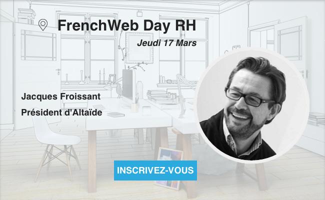 Photo de [Frenchweb Day RH] Jacques Froissant «La prochaine (r)évolution RH : le Big Data et surtout l'intelligence artificielle»