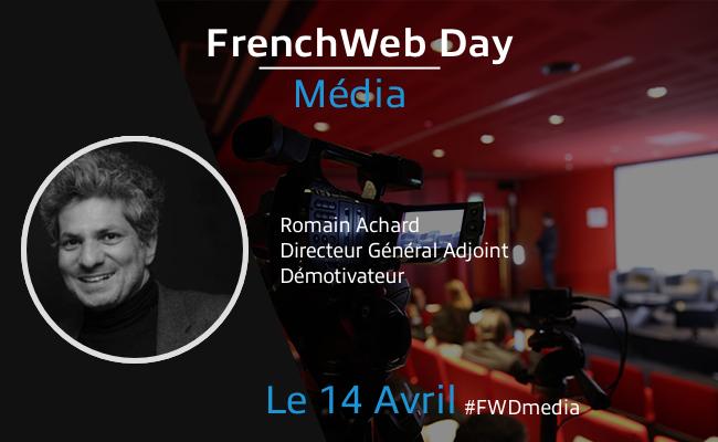 Photo de [Frenchweb Day Média] Romain Achard: «La concentration offre des opportunités à de nouveaux acteurs plus agiles»