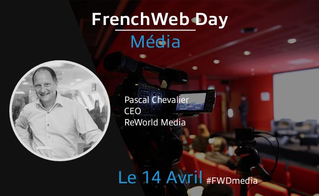 Photo de [Frenchweb Day Média] Pascal Chevalier: «Certains disent «les médias vont mal», nous disons le contraire!»
