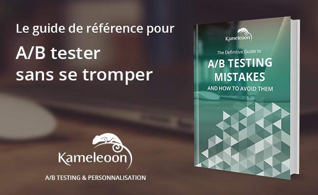 Kameleoon_Livre Blanc_AB tester sans se tromper