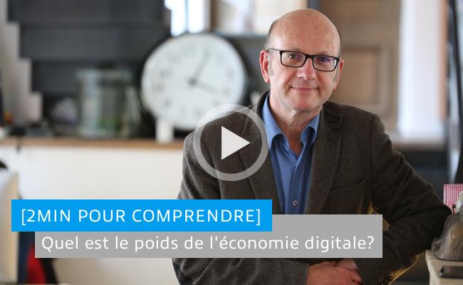 Photo de [2min pour comprendre] Quel est le poids de l'économie digitale?