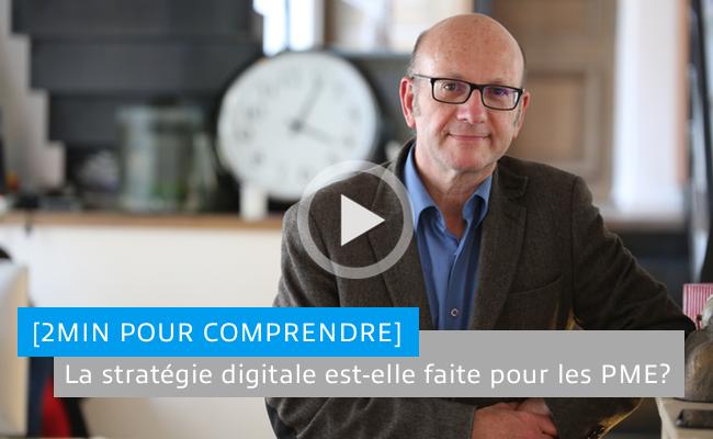 Photo de [2min pour comprendre] La stratégie digitale est-elle faite pour les PME?
