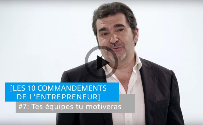 Photo de [Les 10 commandements de l'entrepreneur] #7: Tes équipes tu motiveras