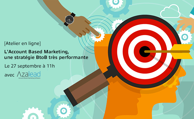 Photo de [Atelier en ligne] L'Account Based Marketing, une stratégie BtoB très performante