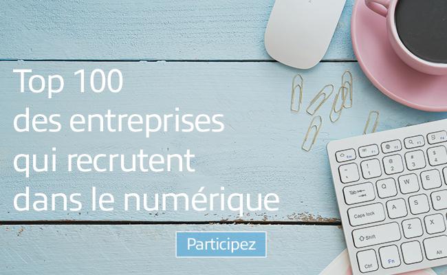 Photo de [Appel à candidatures] Le Top 100 des entreprises qui recrutent dans le numérique