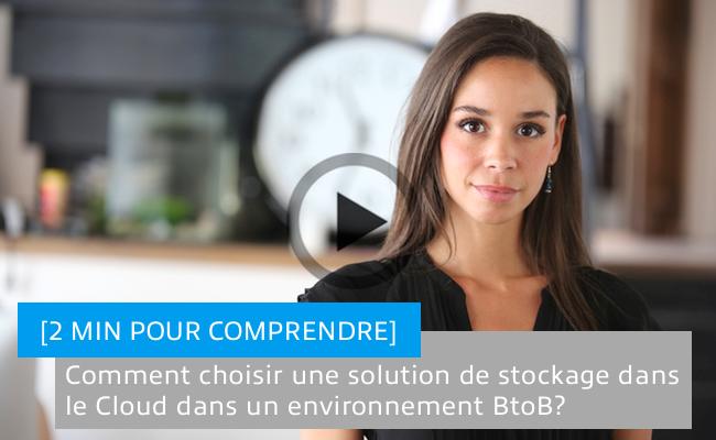 Photo de Comment choisir une solution de stockage dans le Cloud dans un environnement BtoB?