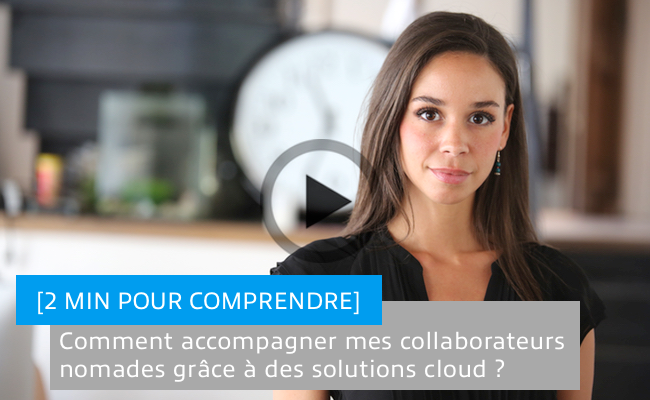 Photo de Comment accompagner mes collaborateurs nomades grâce à des solutions cloud ?
