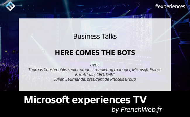 Photo de Experiences TV by FrenchWeb «Here comes the bots»