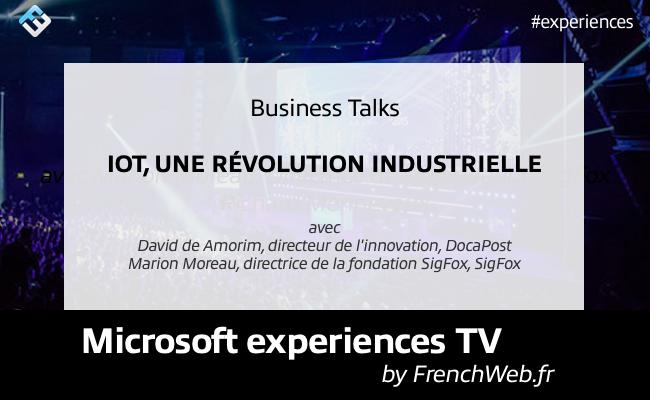 Photo de Experiences TV by FrenchWeb «IoT une révolution industrielle»