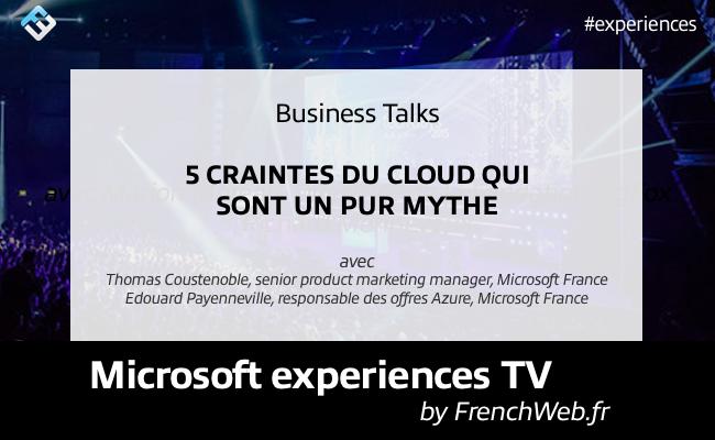 Photo de Experiences TV by FrenchWeb «5 craintes du cloud qui sont un pur mythe»
