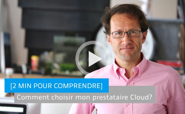 Photo de Comment choisir mon prestataire Cloud?