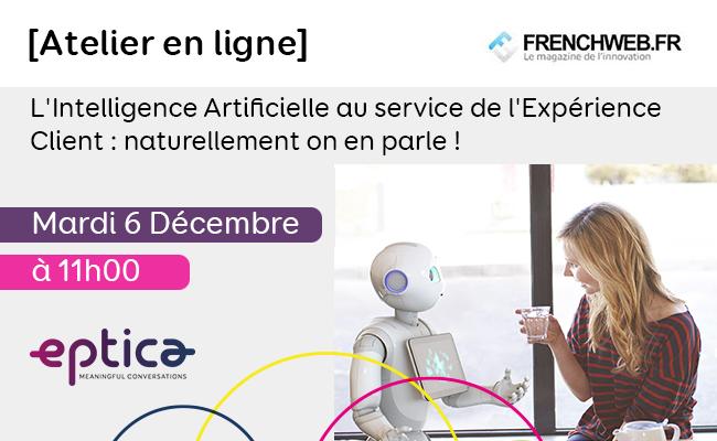 Photo de [Atelier en ligne] L'Intelligence Artificielle au service de l'Expérience Client: naturellement on en parle!