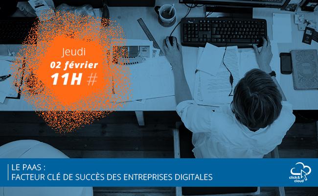 Photo de [Atelier en ligne] Le Platform as a Service, facteur clé de succès des entreprises digitales