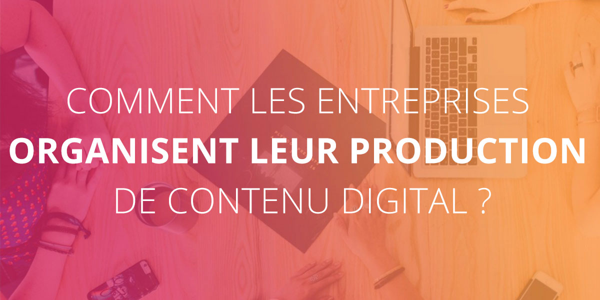Organisation_production_contenu_digital_content_Avenue
