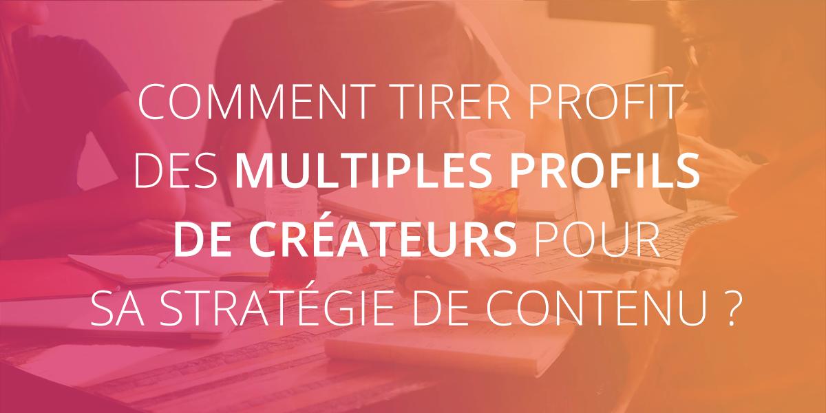 comment_tirer_profit_profils_createurs_strategie_contenu
