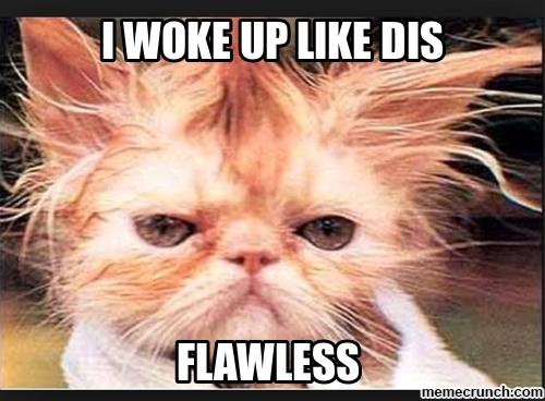 i-woke-up-like-this