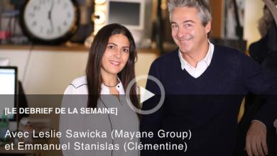 Photo de Le Débrief de la semaine avec Leslie Sawicka, CEO de Mayane Group et Emmanuel Stanislas Fondateur de Clémentine