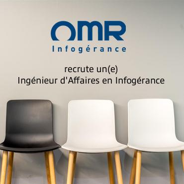 OMR Infogerance Recrute Ingenieur d'Affaires