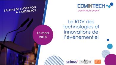 Photo de ComInTech : Le RDV des technologies et innovations de l'événementiel