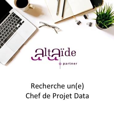 Altaide Recherche Chef de Projet Data