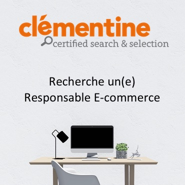 Clementine Recrute Responsable Ecommerce