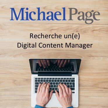 Michael Page recrute Digital Content Manager