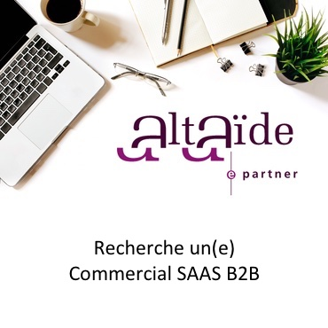 Altaide Recrute Commercial SAAS B2B