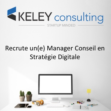 Keley Recrute Manager Conseil Strategie Digitale