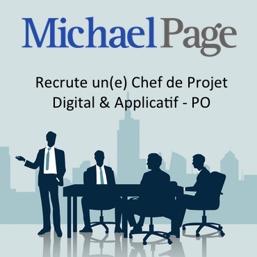 MichaelPage Recrute Chef de Projet Digital et Applicatif PO