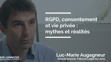 Photo de RGPD, consentement et vie privée : mythes et réalités