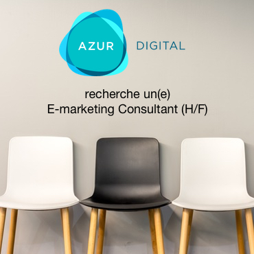 Azur Digital recherche un E-marketing Consultant