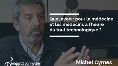 Photo de Quel avenir pour la médecine et les médecins à l'heure du tout technologique ?