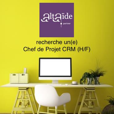 Altaïde recherche un Chef de Projet CRM