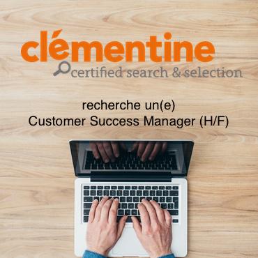 Clémentine recherche un Customer Success Manager