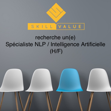 SkillValue recherche un Specialiste NLP / Intelligence Artificielle