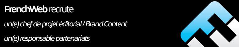 Frenchweb recrute un chef de projet editorial et un responsable partenariats