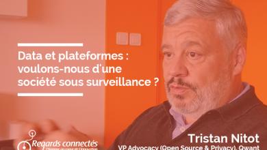 Photo de Data et plateformes : voulons-nous d'une société sous surveillance ?