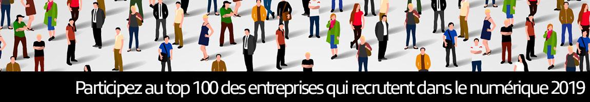 Participez au Top 100 des entreprises qui recrutent dans le numerique 2019
