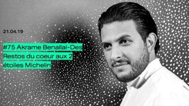 Photo de [PODCAST] Akrame Benallal: des Restos du Cœur aux 2 étoiles Michelin