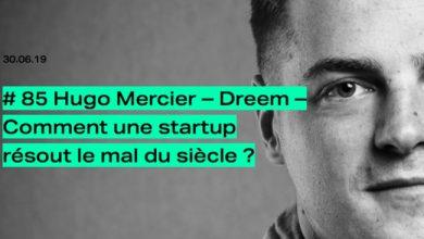 Photo de [PODCAST] Hugo Mercier (Dreem): Comment une start-up résout le mal du siècle?