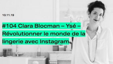 Photo de [PODCAST] Clara Blocman (Ysé): révolutionner le monde de la lingerie avec Instagram